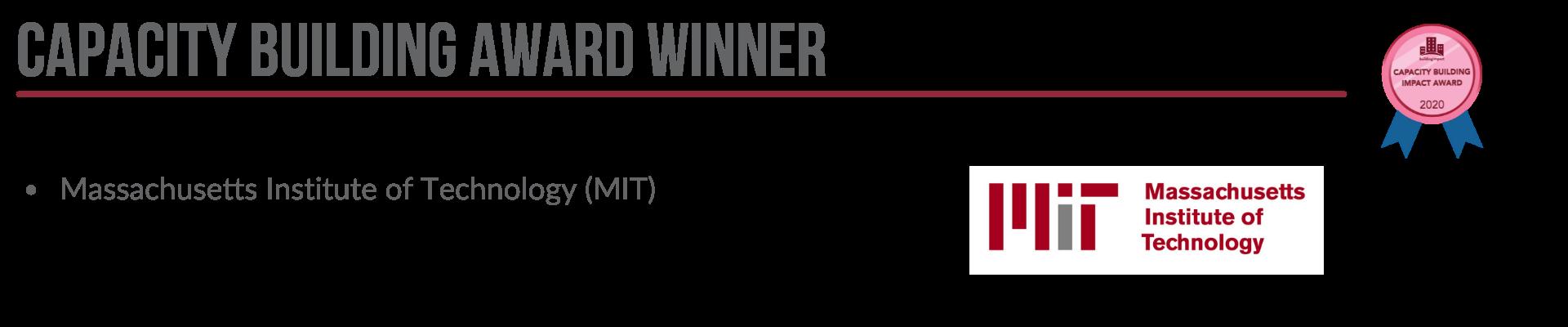 Capacity Building Award Winner: Massachusetts Institute of Technology (MIT)
